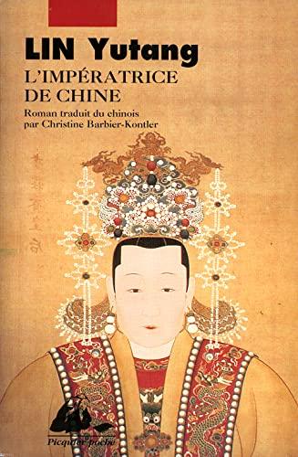 L'Impératrice de Chine (2877301893) by Lin, Yutang
