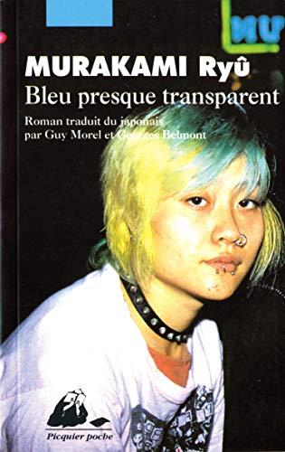 9782877302968: Bleu presque transparent (Picquier poche)