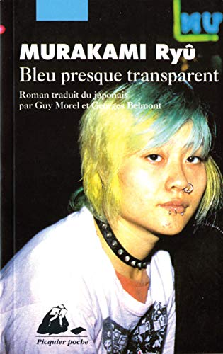 Bleu presque transparent (2877302962) by Ryû Murakami; Guy Morel; Georges Belmont