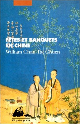 9782877303491: Fêtes et banquets en Chine (Picquier poche) (French Edition)