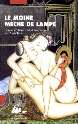 9782877303583: Le Moine mèche-de-lampe