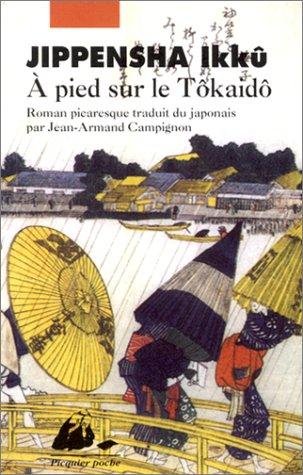 9782877303613: A pied sur le Tôkaidô (roman picaresque)