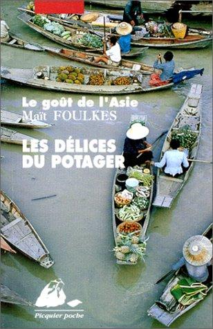 9782877303651: Les Délices du potager