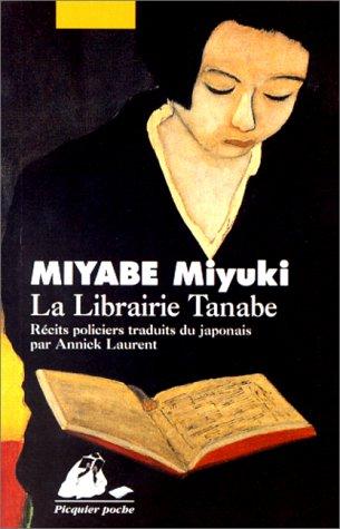 La Librairie tanabe - Miyuki Miyabe