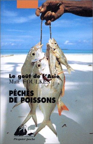 Péchés de poissons: Foulkes, Ma�t
