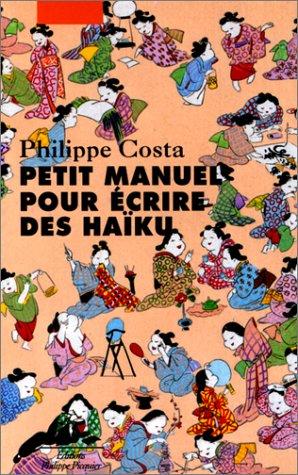 9782877305082: Petit manuel pour écrire des haïku