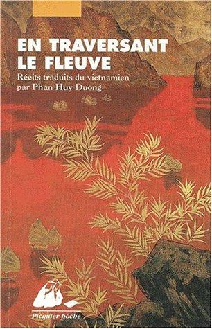 9782877305181: En Traversant Le Fleuve