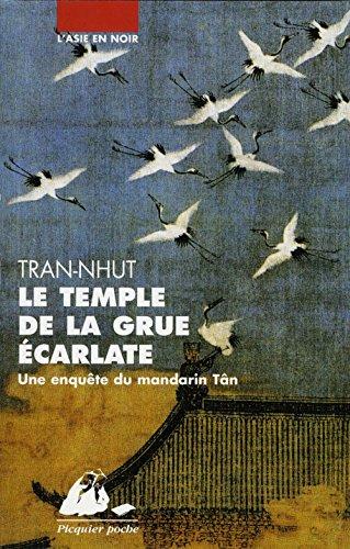 Temple de la grue écarlate (Le): Tran-Nhut