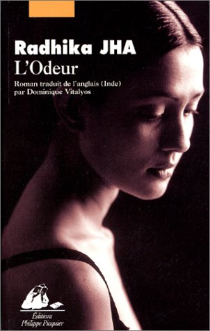 L'Odeur [Jan 21, 2002] Jha, Radhika: Radhika Jha