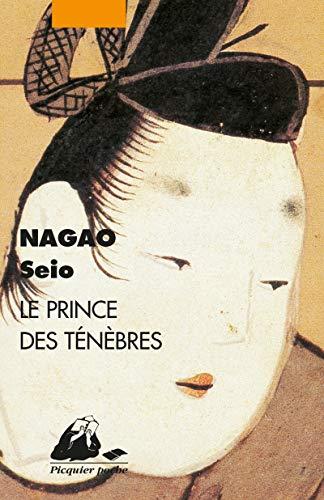 LE PRINCE DES TENEBRES (ASIE EN NOIR: NAGAO, Seio