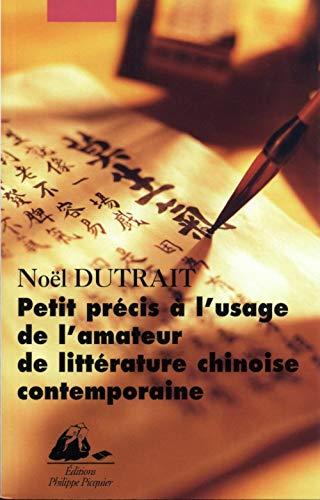9782877305884: Petit pr�cis � l'usage de l'amateur de litt�rature chinoise contemporaine, 1976-2001
