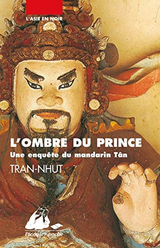 Ombre du prince (L'): Tran-Nhut