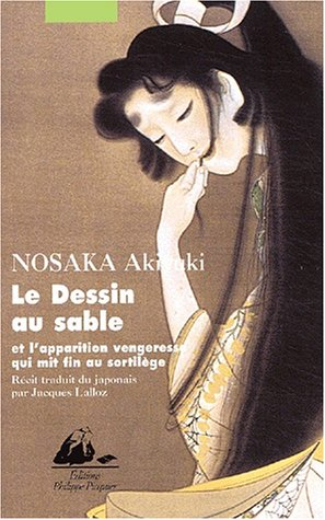 Dessin au sable (Le): Nosaka, Akiyuki