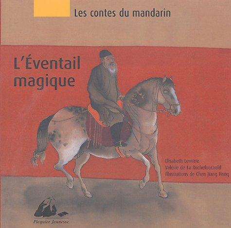 Eventail magique (L'): Lemirre, Elisabeth