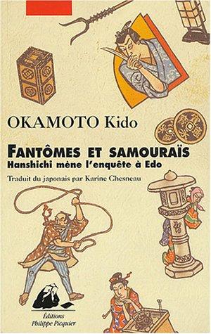 9782877307154: Fantomes et samourais: Hanshichi mene l'enquete a Edo