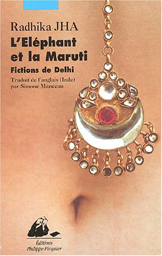 L'à là phant et la Maruti : Radhika Jha