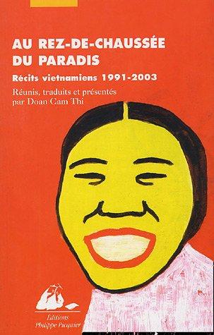 9782877307536: Au rez-de-chaussée du paradis : Récits vietnamiens 1991-2003