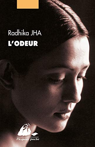 Odeur (L'): Jha, Radhika