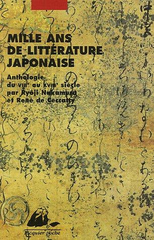 Mille ans de littérature japonaise [nouvelle édition]: Nakamura, Ryôji