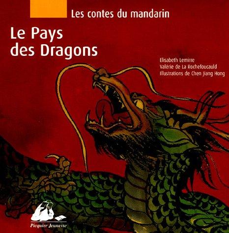 9782877308199: Les contes du Mandarin : Le Pays des dragons