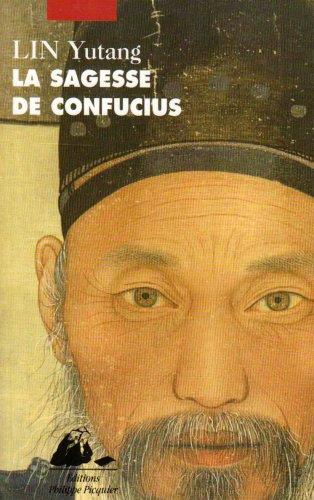 La sagesse de Confucius (2877308294) by Lin Yutang