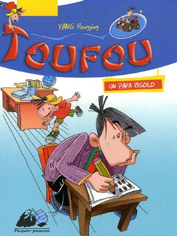 Toufou: un papa rigolo: Yang, Hongying