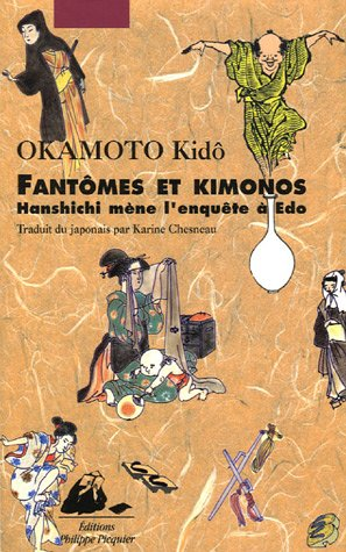 9782877308564: Fantômes et kimonos: Hanshichi mène l'enquête à Edo