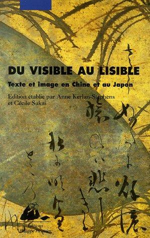 9782877308977: Du visible au lisible : Texte et image en Chine et au Japon