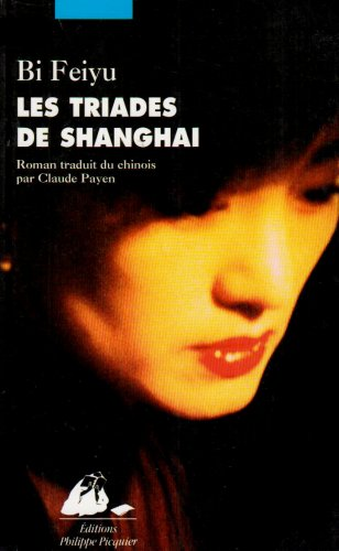 9782877309516: Les triades de Shanghai