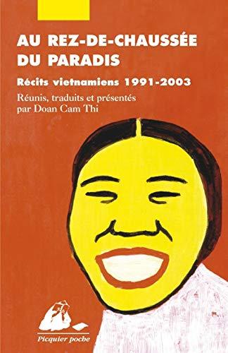 9782877309653: Au rez-de-chaussée du paradis : Récits vietnamiens 1991-2003
