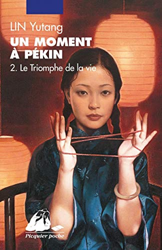 Un moment à Pékin, Tome 2 (French Edition) (9782877309967) by [???]
