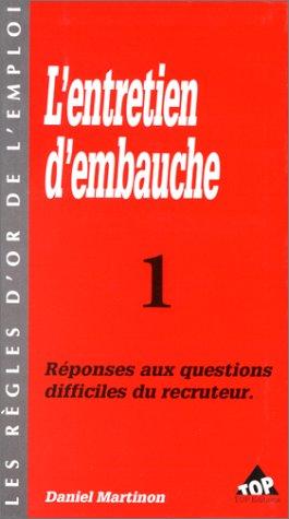 9782877311199: L'ENTRETIEN D'EMBAUCHE