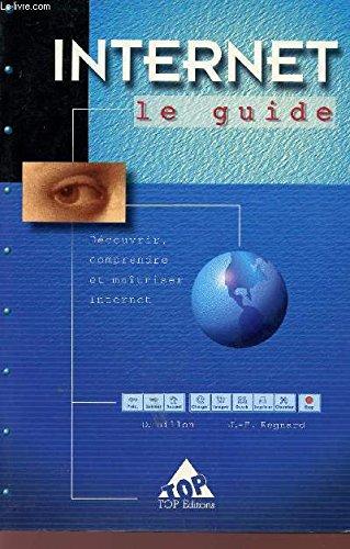 9782877311298: Internet : Le guide