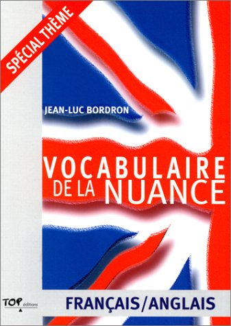 9782877311762: Vocabulaire de la nuance français-anglais