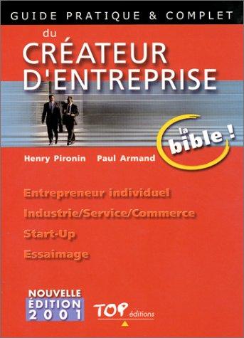 9782877311779: Guide pratique et complet du créateur d'entreprise