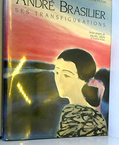 9782877360647: André Brasilier, ses transfigurations (French Edition)