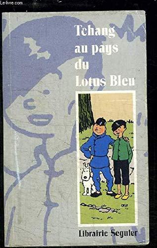9782877361590: Tchang au pays du lotus bleu