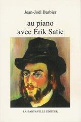 9782877443456: Au piano avec Erik Satie (French Edition)