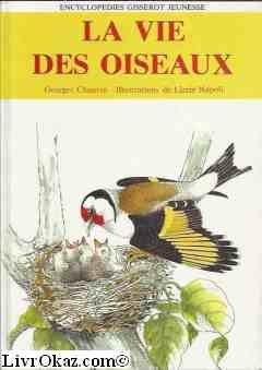 9782877470063: La vie des oiseaux