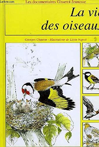 9782877472111: La Vie des oiseaux