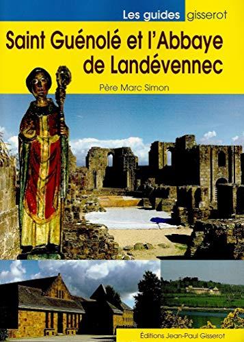 9782877472593: Saint-guenole et l'abbaye de landevennec