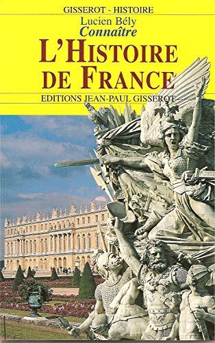 9782877472647: Connaitre l'histoire de France