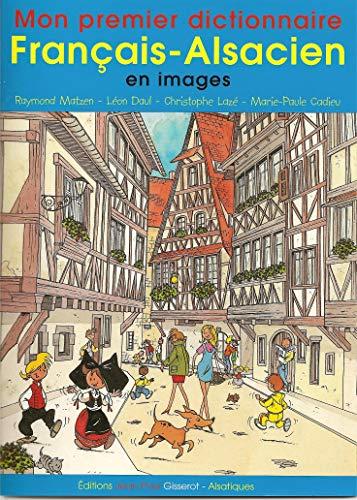 9782877472876: Mon premier dictionnaire français-alsacien en images