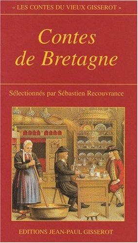 9782877472968: Contes de Bretagne (Les contes du vieux gisserot)