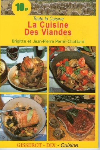 9782877473507: La cuisine des viandes