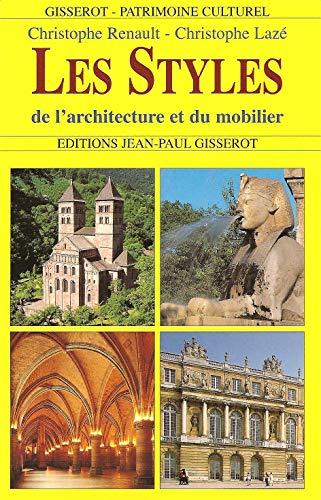 STYLES DE L'ARCHITECTURE ET DU MOBILIER (LES): RENAULT, CHRISTOPHE