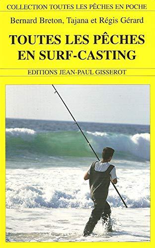 9782877474757: Toutes les p�ches en surfcasting