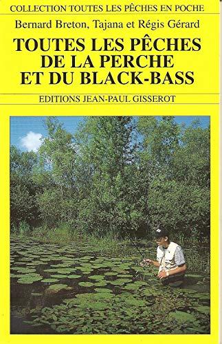 9782877474788: Toutes les pêches de la perche et du black bass