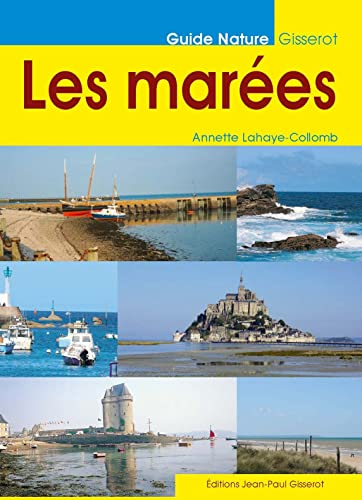 9782877476270: LES MAREES (French Edition)