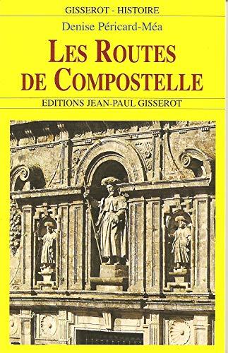 9782877476720: Les routes de Compostelle